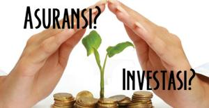 pilih-asuransi-atau-investasi