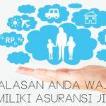 4 Alasan Anda Wajib Memiliki Asuransi Jiwa