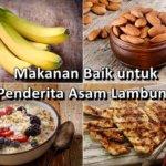Makanan Ini Baik untuk Penderita Asam Lambung